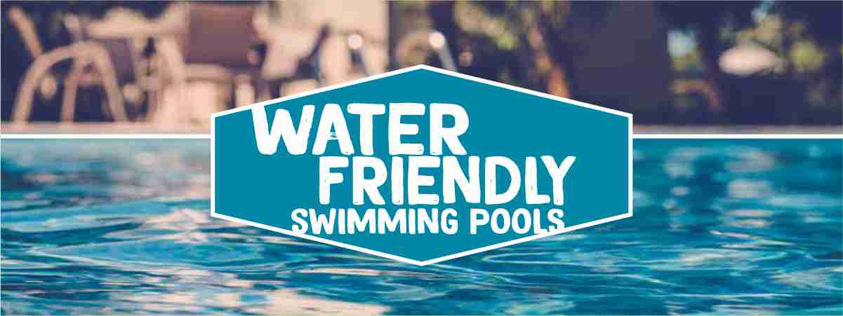 Water Friendly Swimming Pools